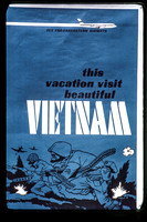 This Year Vacation in Beautiful, Exciting South Vietnam, 1968-69